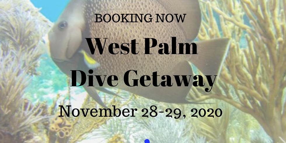 West Palm Dive Getaway November 28-29, 2020