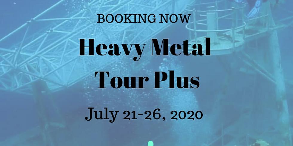 Heavy Metal Tour Plus     July 21-26, 2020