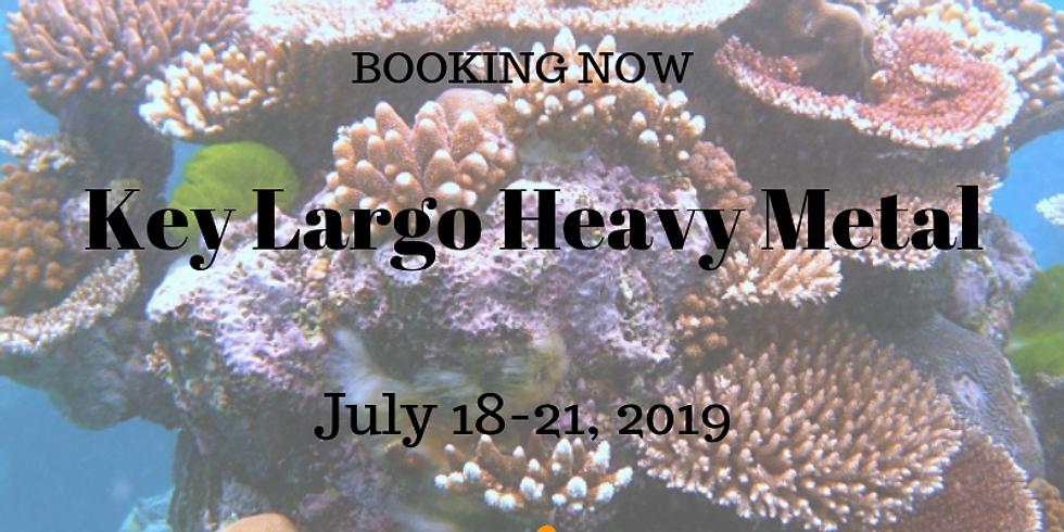 Key Largo Heavy Metal Trip         July 18-21, 2019