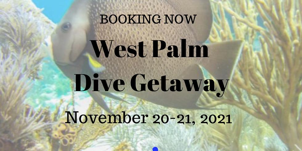 West Palm Dive Getaway November 20-21, 2021