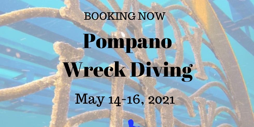 Pompano Beach Wrecks                                           May 14-16, 2021