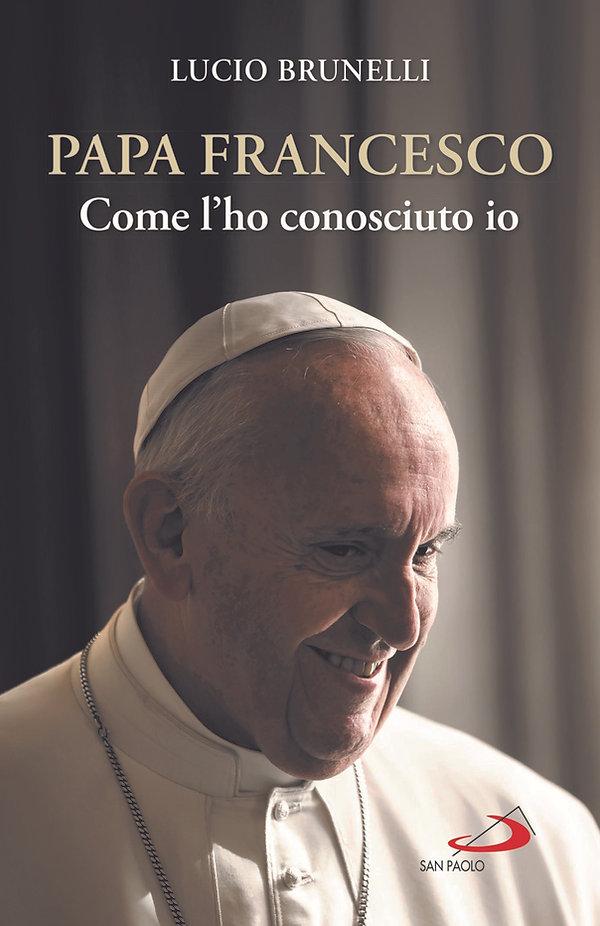 Papa Franceco_Come l'ho conosciuto io di