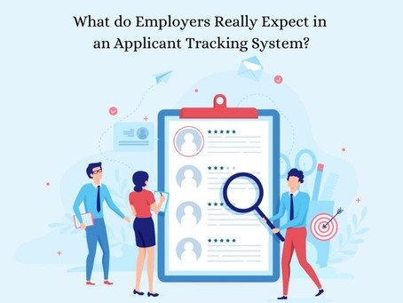 What do Employers Really Expect in an Applicant Tracking System?