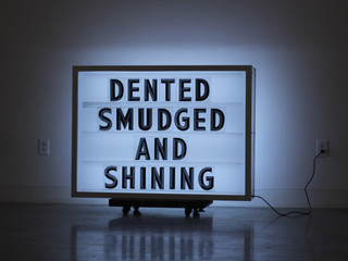 Dented, Smudged and Shining