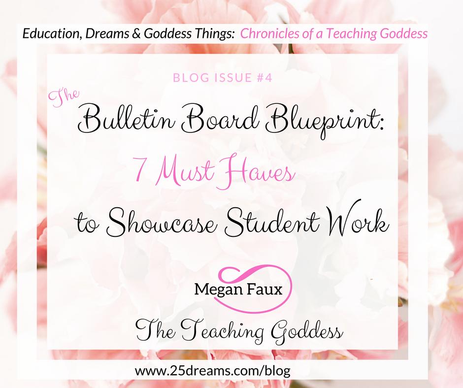 The Bulletin Board Blueprint for showcasing student work: The Teaching Goddess