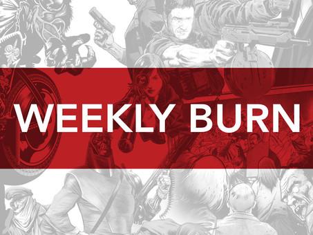 451 'Weekly Burn' #2