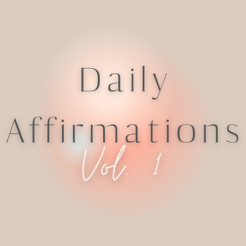 Daily Affirmations Vol 1. (Evolve By KMO)