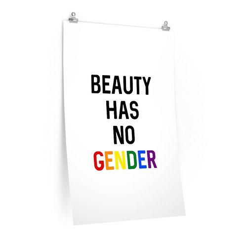 Beauty Has No Gender Premium Matte Poster