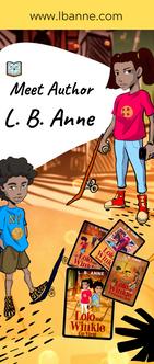 Meet Author, L. B. Anne!.png