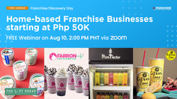 Home-Based Franchise Businesses starting at Php 50K - Franchise Discovery Day