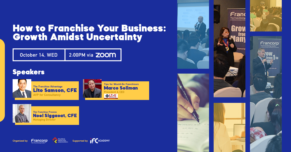 How To Franchise Your Business: Growth Amidst Uncertainty at Oct 14
