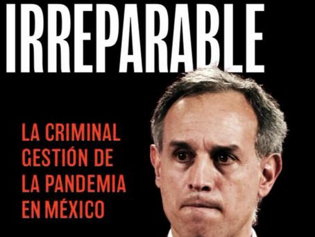 """""""UN DAÑO IRREPARABLE"""", CIENTÍFICA DE LA UNAM PUBLICA LIBRO CONTRA LÓPEZ-GATELL Y SU ESTRATEGIA"""