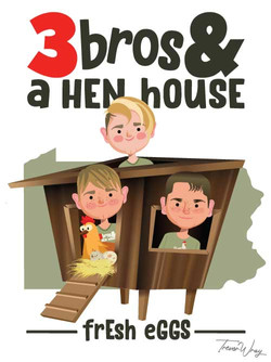 Created for 3 Bros & A Hen House