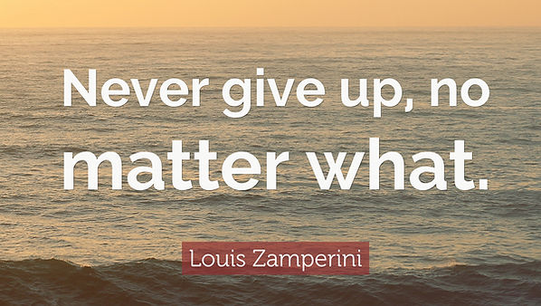 Louis-Zamperini-Quote-Never-give-up-no-m
