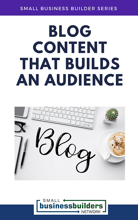 Blog Content That Builds An Audience (EBook)
