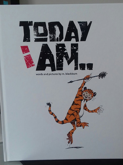 Today I Am.. Hardback Book