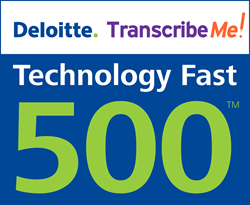 Portfolio News: TranscribeMe Honored in the Top 20 on the Deloitte Technology Fast 500 Asia Pacific