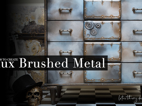 How to Create  Brushed Metal Finish on Furniture