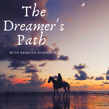 The Dreamer's Path Podcast