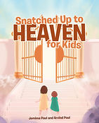 Snatched Up to Heaven for Kids (1).jpg