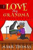 I Love My Grandma  eCover Ver 3 (1).jpg