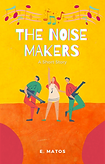 The Noise Makers Book Cover Short Story