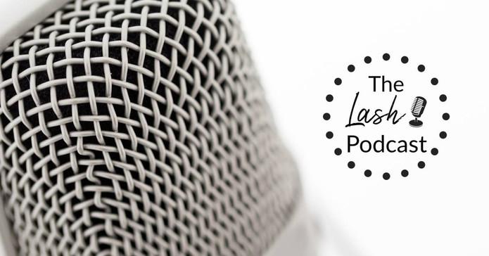 The Lash Podcast.jpg
