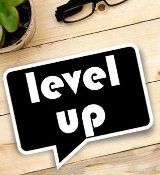Level up.jpeg