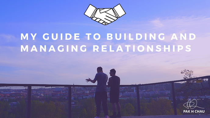 My Guide to Building and Managing Relationships