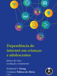 Dependência de Internet em Crianças e Ad