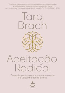 Aceitação Radical- Como Despertar o Amor que Cura o Medo e a Vergonha Dentro de Nós (2021)