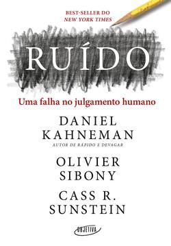 Ruído- Uma Falha no Julgamento Humano (2021)