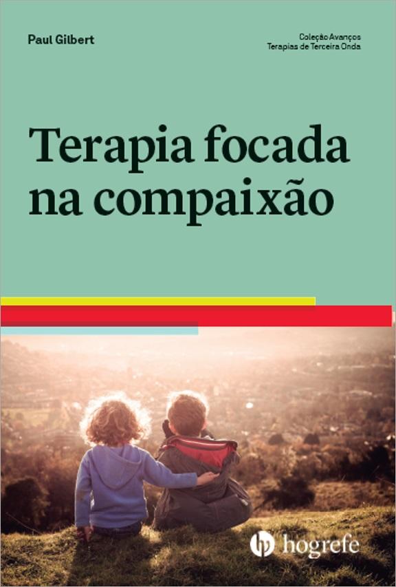 Terapia Focada na Compaixão (2020)