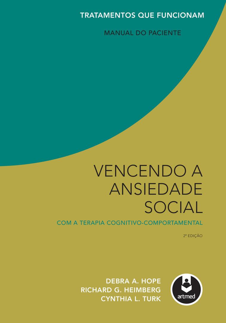 Vencendo a Ansiedade Social com a Terapia Cognitivo-Comportamental (click e adquira esse livro com desconto).jpg
