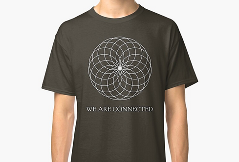 We Are Connected - Shirts + More