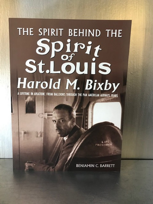 The Spirit Behind The Spirit of St. Louis