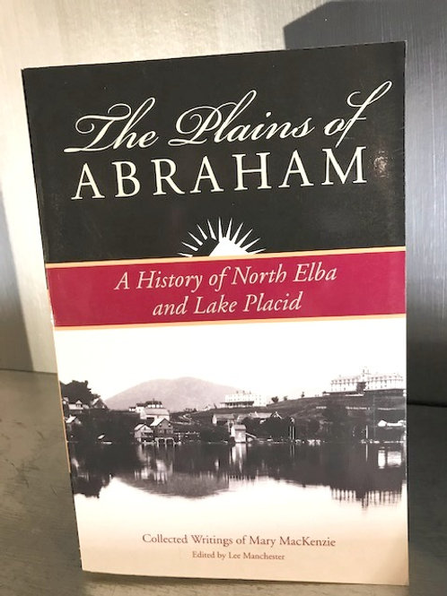 The Plains of Abraham - A History of North Elba and Lake Placid