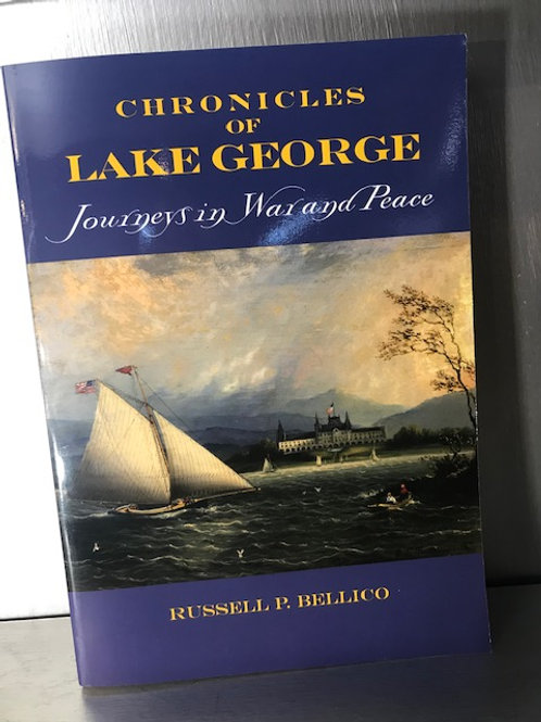 Chronicles of Lake George Journeys in War and Peace
