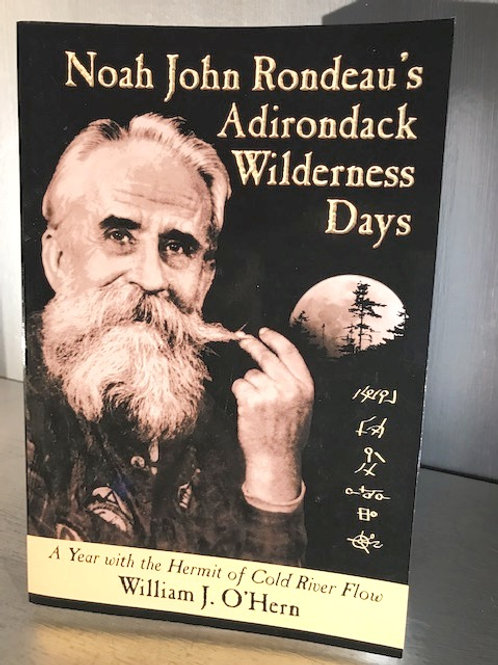Noah John Rondeau - Adirondack Wilderness Days