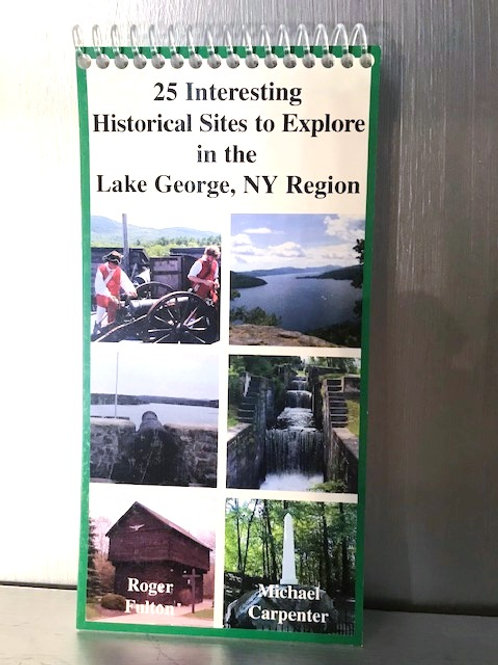 25 Interesting Historic Sites to Explore in the Lake George, NY Region
