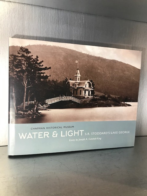 Water & Light S.R. Stoddard's Lake George