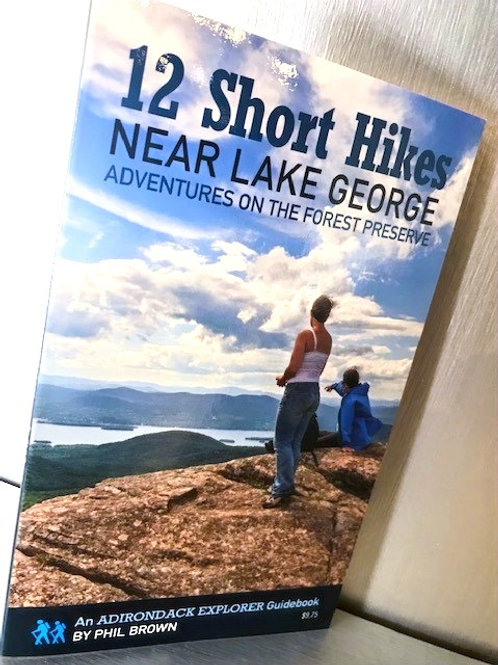 12 Short Hikes Near Lake George