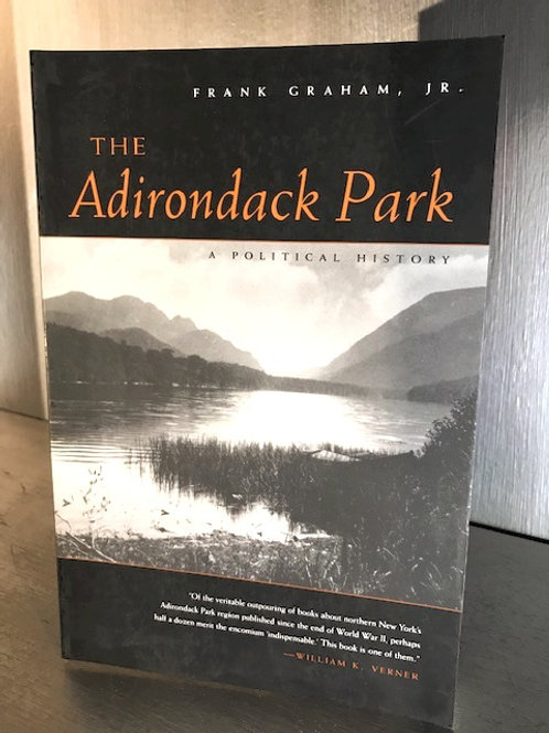 The Adirondack Park- A Political History