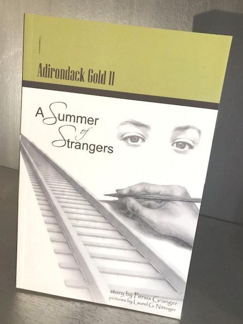 Adirondack Gold II - A Summer of Strangers