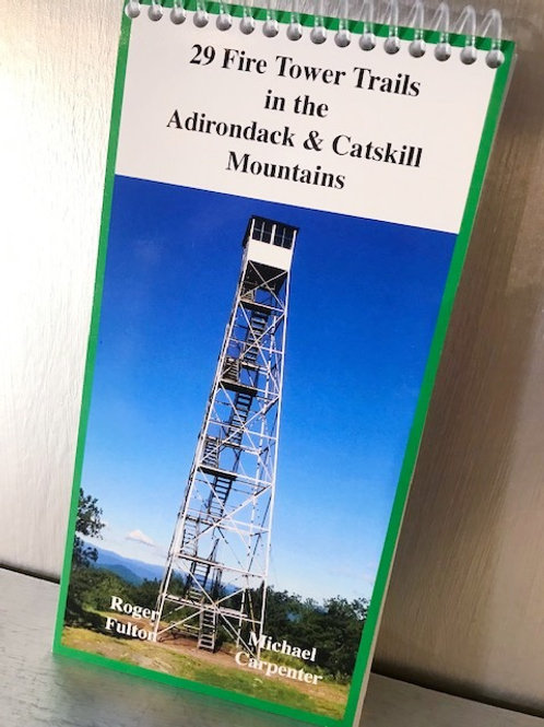 29 Fire Tower Trails in the Adirondack and Catskill Mountains