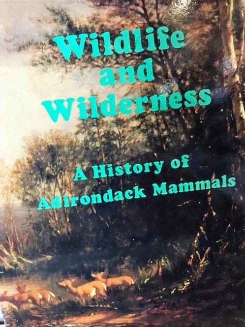 Wildlife and Wilderness - A History of Adirondack Mammals