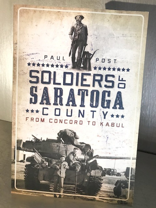 Soldiers of Saratoga County from Concord to Kabul