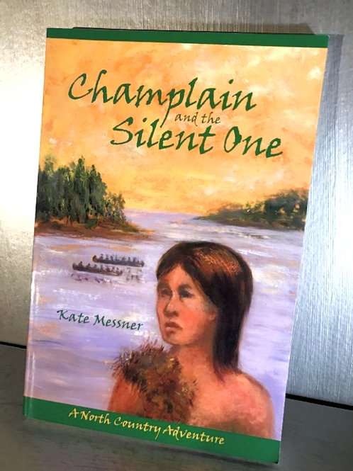 Champlain and the Silent One