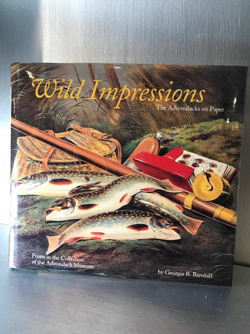 Wild Impressions The Adirondacks on Paper