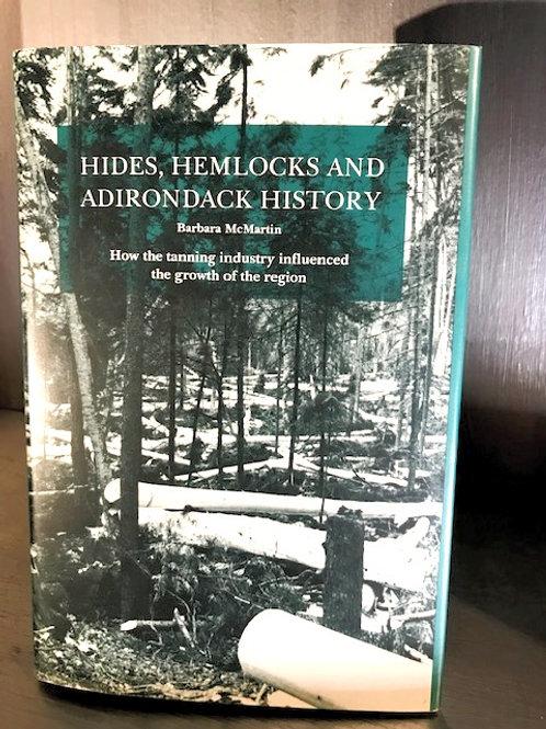 Hides, Hemlocks and Adirondack History